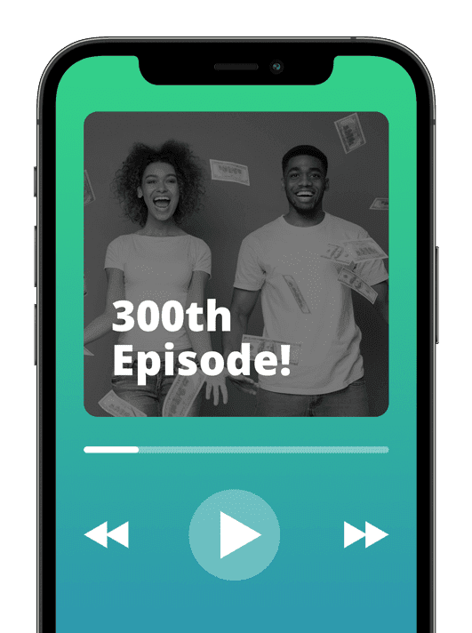Phone with 300th episode graphic